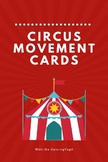Circus Movement Cards