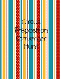 Circus Preposition Scavenger Hunt