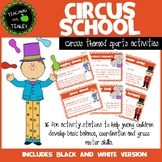 Circus School - A collection of physical movement games an