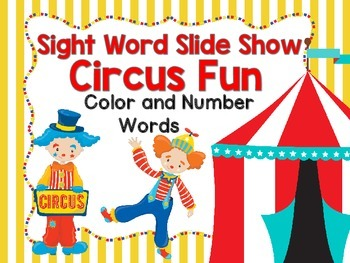 Sight Word Slide Show, Color and Number Words, Circus Fun