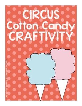 Circus Sweet Treat Craftivities