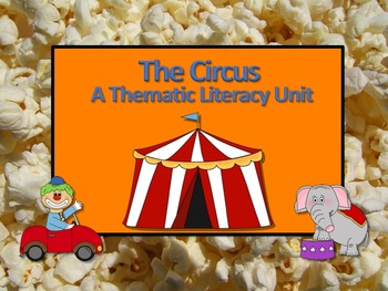 Circus Thematic Literacy Unit - Incorporates Common Core S