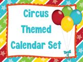 Circus Theme Calendar Set