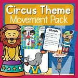 Circus Theme Movement Pack