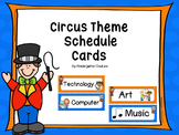 Circus Schedule Cards & Editable Page