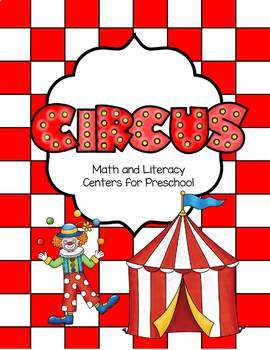 Circus Math and Literacy Centers for Preschool
