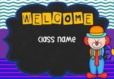 Circus Theme - Welcome Signs (Editable)
