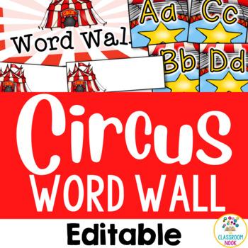 Circus Theme: Word Wall (Editable)