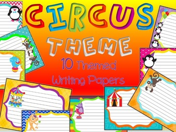 Circus Theme Writing Paper Pack