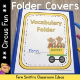 Student Binder Covers - Circus Fun Student Work Folder Cover