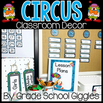 Editable Circus Theme Classroom Decor - 400 Pages of Circus Decor!