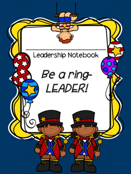 Circus Themed Leadership Notebook