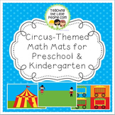 Circus-Themed Math Mats for Preschool and Kindergarten