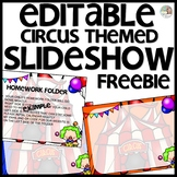 Circus Themed Slideshow Presentation Editable - just add text