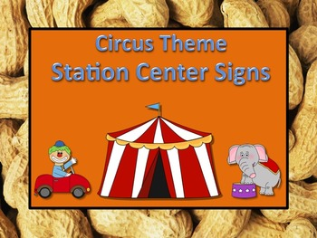 Circus Themed Station/Center Signs - Great for Classroom Management!!!