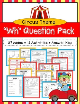 Circus Themed Wh Question Activity Pack