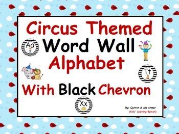 Circus Themed Word Wall Alphabet with Black Chevron: