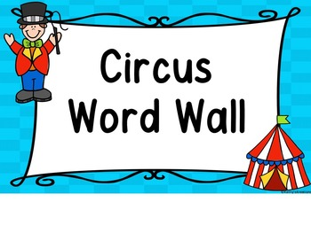 Circus Word Wall & 200 Fry Words