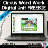 Circus Word Work Digital Unit for Early Readers, Google Sl