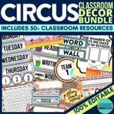 Circus Theme Classroom Decor Bundle EDITABLE printables Clutter-Free Collection