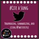 Cite A Song (Paraphrase, Summarize, Direct Quote)