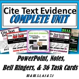 Cite Text Evidence Complete Unit Bundle : Task Cards, Bell Ringers, PowerPoint