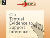 Cite Textual Evidence to Support Inferences