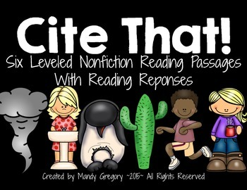 Cite That: Six Leveled Nonfiction Passages With Reading Re