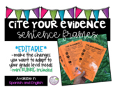 Cite Your Evidence Sentence Frames *Bilingual* *Editable*