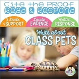 Constructed Response with Text Evidence *Class Pets