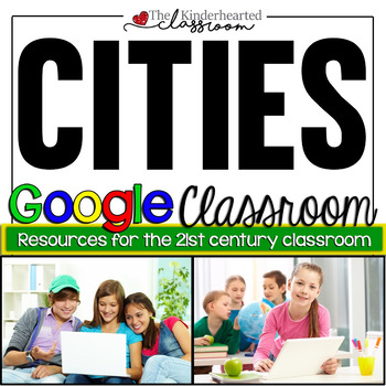 Cities Google Classroom Assignment