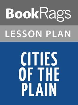 Cities of the Plain Lesson Plans