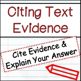 Citing Text Evidence in Literary Analysis/Open Ended Responses