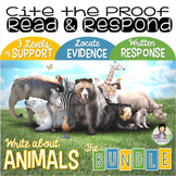 Constructed Response with Text Evidence *Animals BUNDLE*