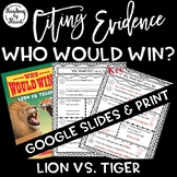 Citing Evidence Nonfiction Response WHO WOULD WIN? LION vs