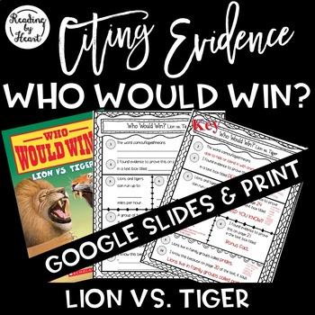Citing Evidence Nonfiction Response Who Would Win? Lion vs. Tiger