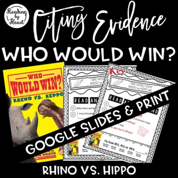 Citing Evidence Nonfiction Response Who Would Win? Rhino vs. Hippo