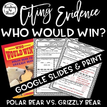 Citing Evidence Nonfiction Response Who Would Win? Polar Bear vs. Grizzly Bear
