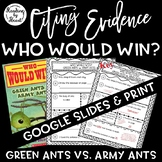 Citing Evidence Nonfiction Response WHO WOULD WIN? GREEN A