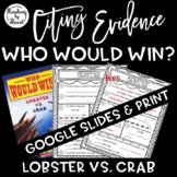 Citing Evidence Nonfiction WHO WOULD WIN? LOBSTER vs CRAB