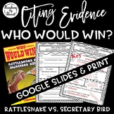Citing Evidence Nonfiction WHO WOULD WIN? RATTLESNAKE vs.