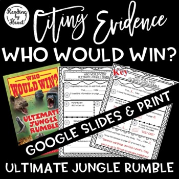 Citing Evidence Nonfiction WHO WOULD WIN? ULTIMATE JUNGLE RUMBLE