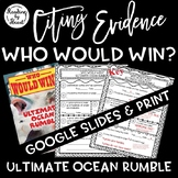 Citing Evidence Nonfiction WHO WOULD WIN? ULTIMATE OCEAN RUMBLE