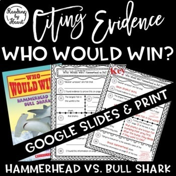Citing Evidence Nonfiction Response Who Would Win? Hammerh