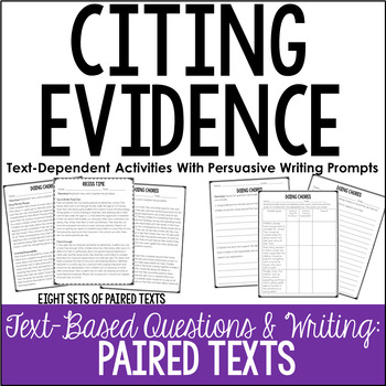 Citing Evidence Practice (Paired Texts With Persuasive Essay Prompts)
