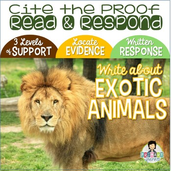Citing Evidence *Written Response with Text Proof *Exotic Animals