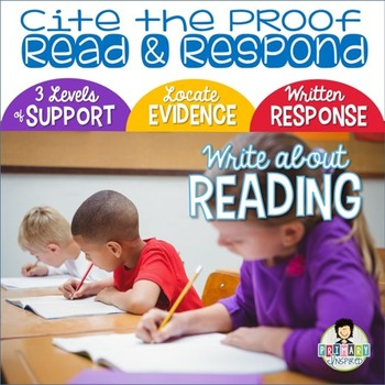 Citing Evidence *Constructed Response with Text Proof * FREEBIE