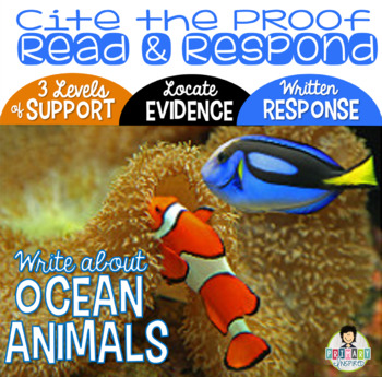 Citing Evidence *Written Response with Text Proof *Ocean Animals