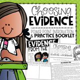 Choosing & Citing Evidence from the Text {an Introduction