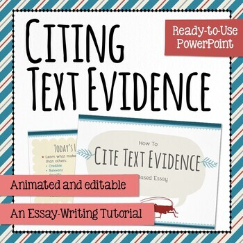 Citing Text Evidence – PowerPoint with Student Notes